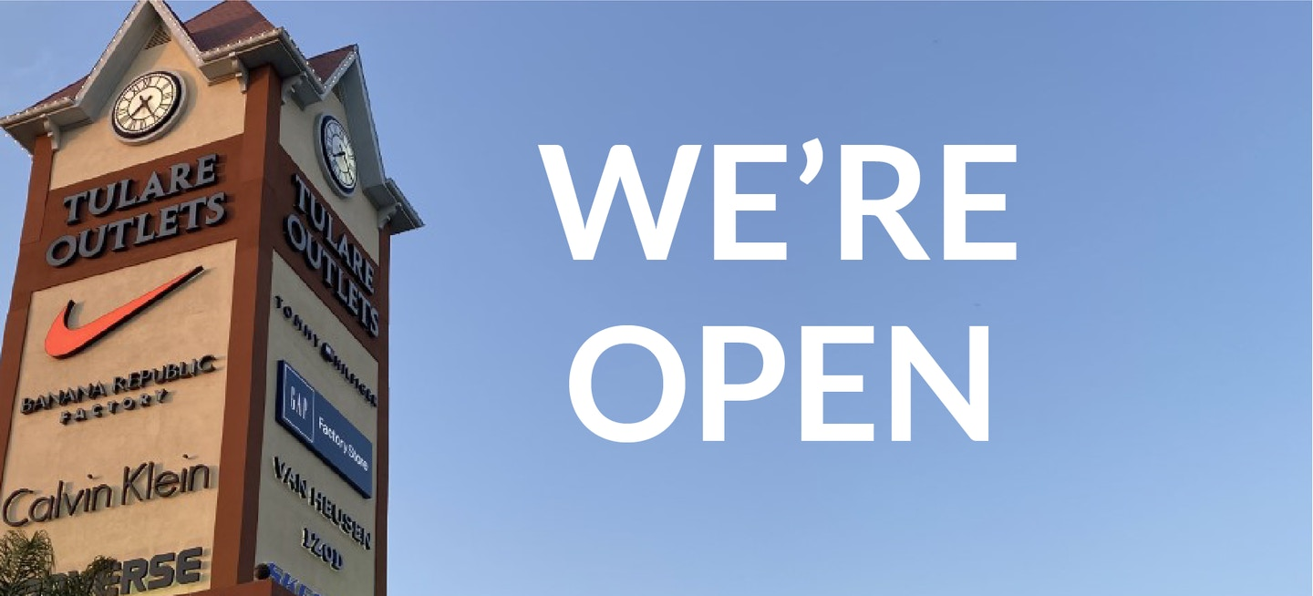Tulare Outlet Center is open