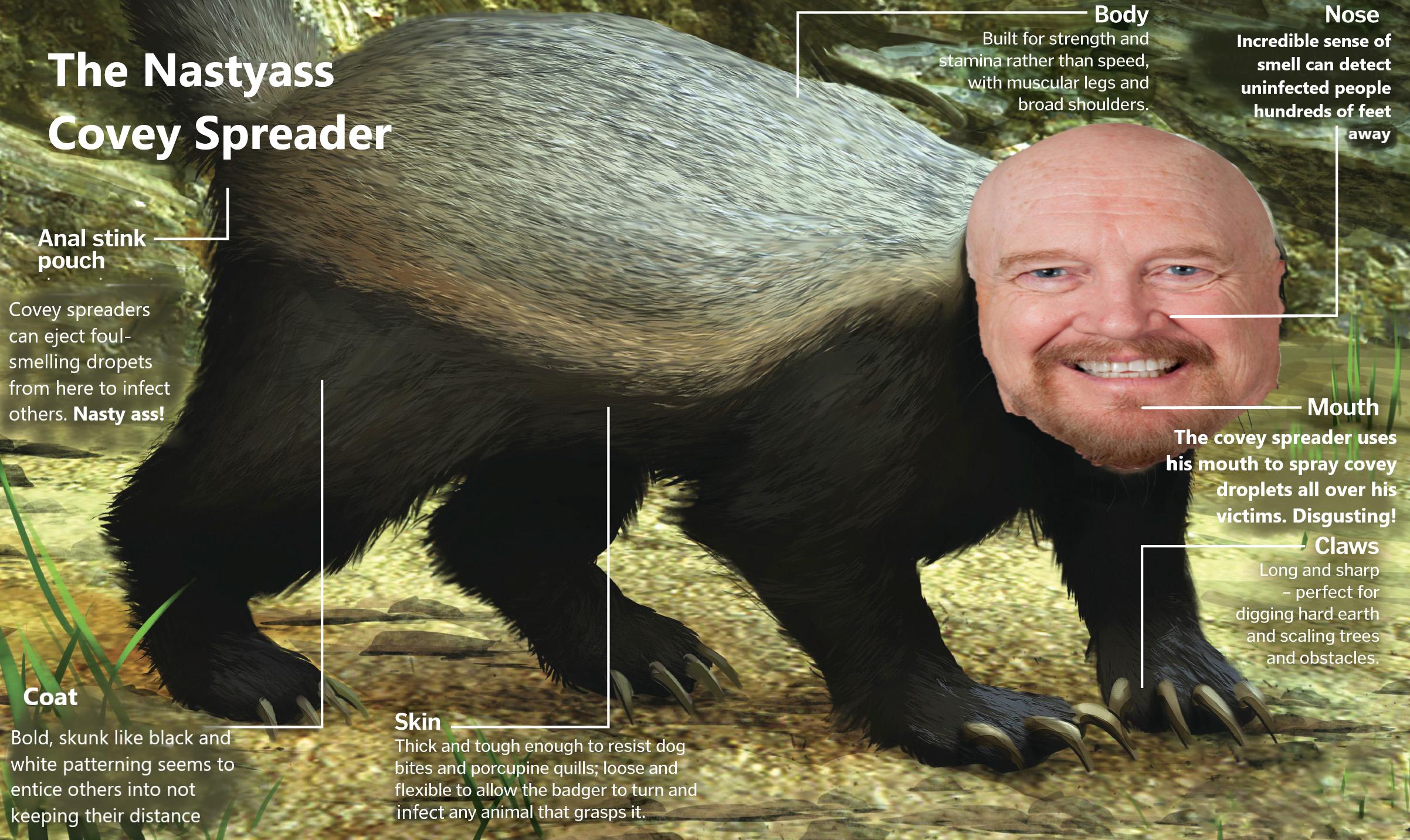 The nasty ass covey spreader extraordinaire: Steve Brandau